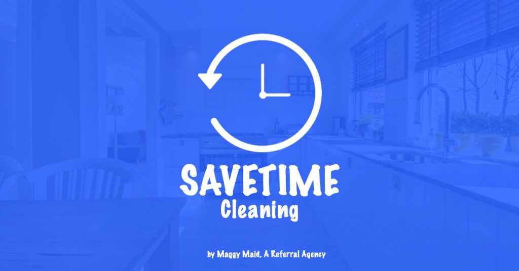 5 Useful House Cleaning Tips that will Surely Save You a Lot of Time! - Maggy Maid
