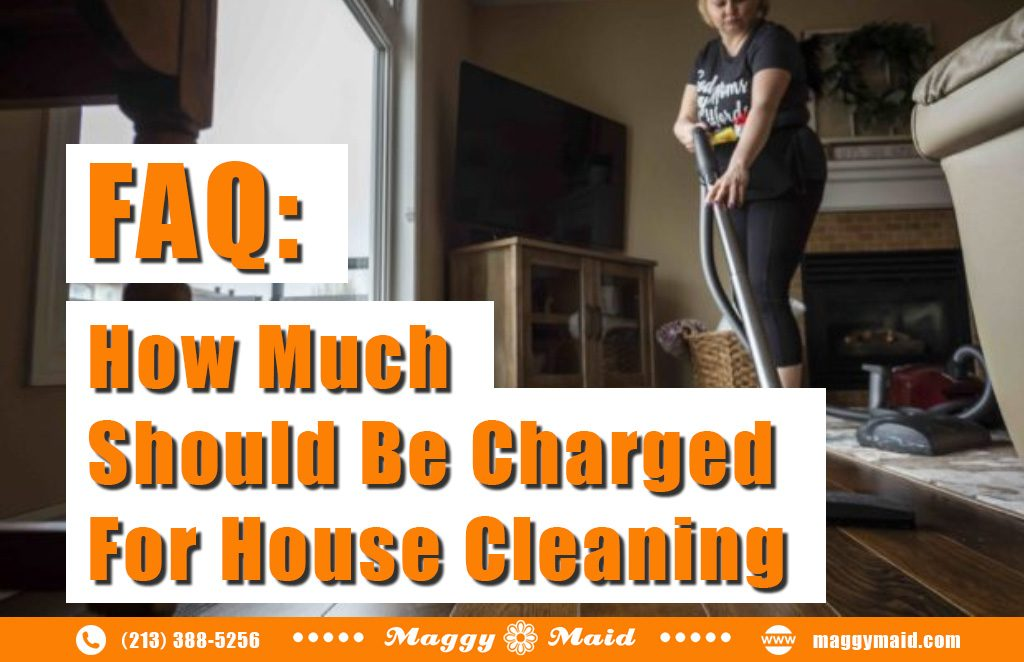 How Much Should Be Charged for House Cleaning