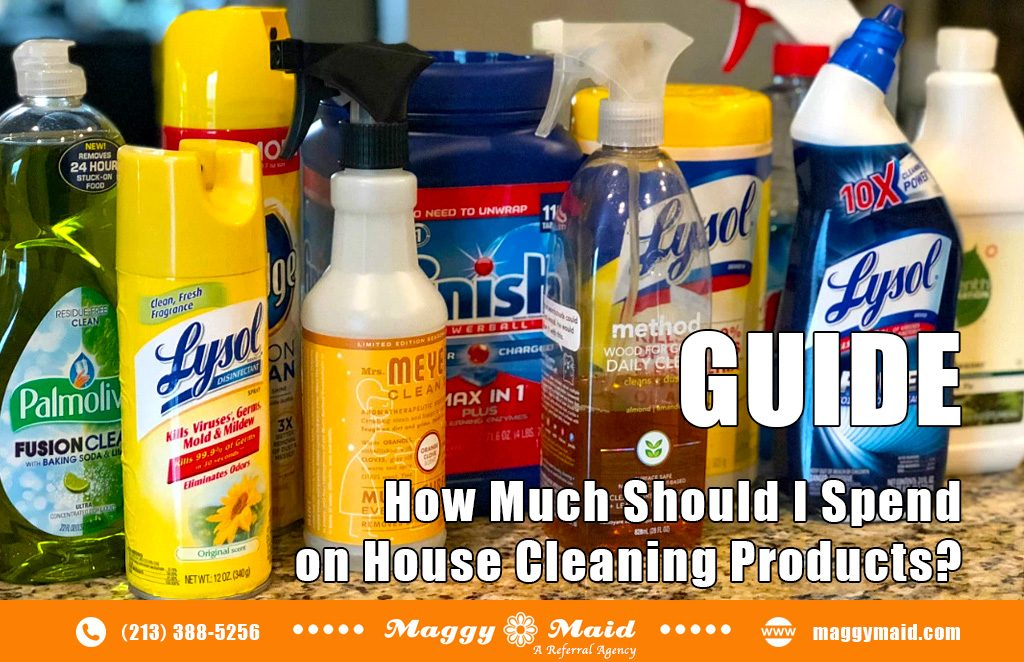 How Much Should I Spend on House Cleaning Products?