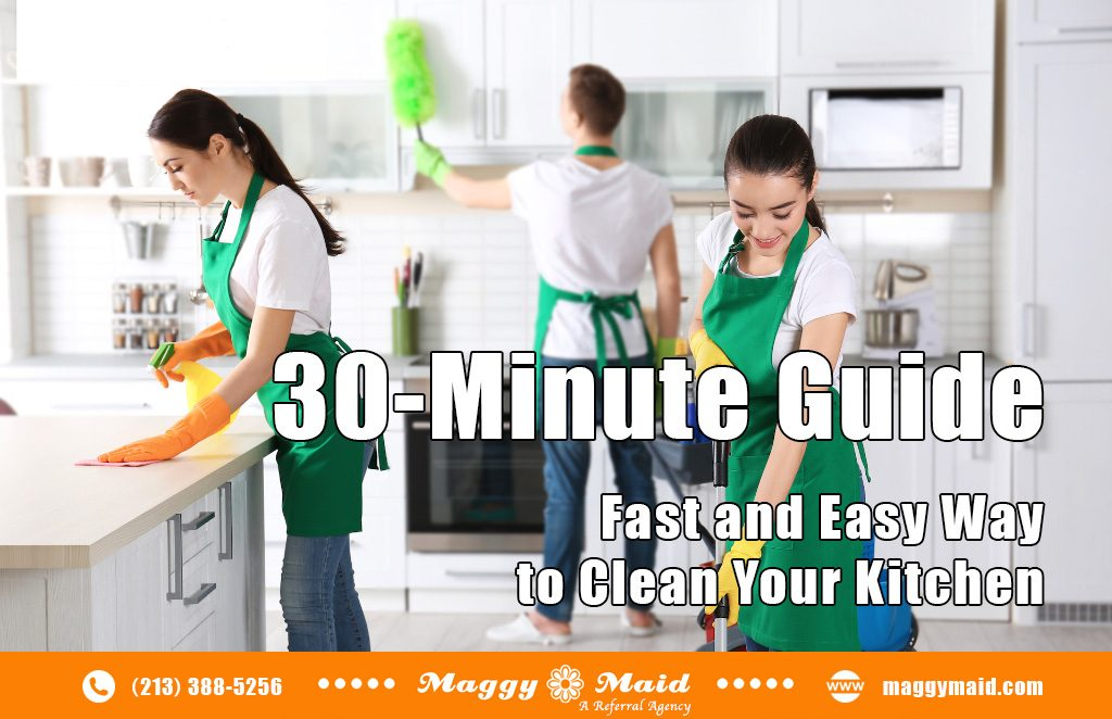 Fast and Easy Way to Clean the Kitchen – 30 Minute Guide