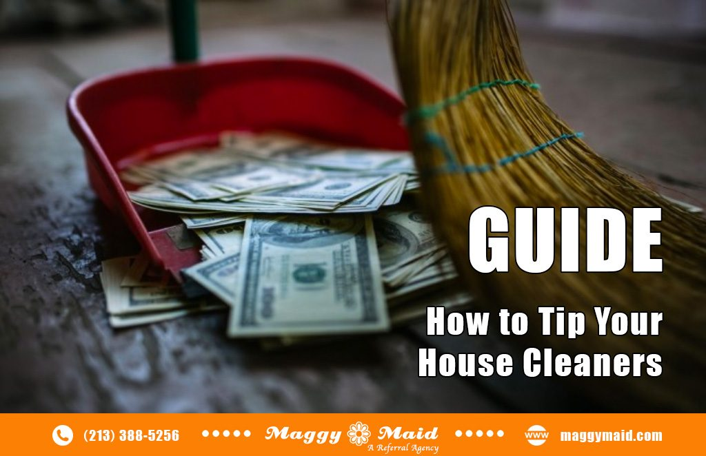 Guide to Tipping Your House Cleaners