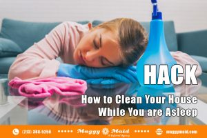 Cleaning Hacks While Sleeping